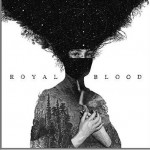Royal Blood详情