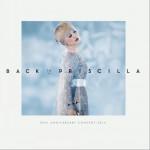 Back To Priscilla Live