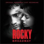 洛奇音乐剧 Rocky Broadway Original Cast Recording详情