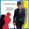 Leonard Cohen - Popular Problems 试听