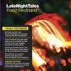 Franz Ferdinand - Late Night Tales: Franz Ferdinand 试听