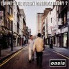 Oasis - (What's the Story) Morning Glory? [Deluxe Edition] 试听