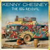 Kenny Chesney - The Big Revival 试听