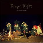 Dragon Night (Single)详情