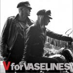 V For Vaselines详情