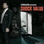 Timbaland Presents Shock Value详情