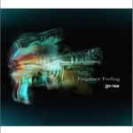 Enigmatic Feeling (Single)详情
