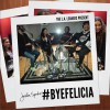 Jordin Sparks - The LALeakers Presents #ByeFelicia 试听