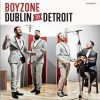 Boyzone - Dublin To Detroit 试听