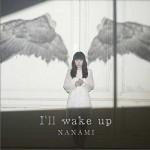 I'll wake up详情