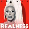 RuPaul - Realness 试听