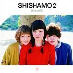 SHISHAMO 2详情
