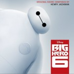 Big Hero 6 (Original Motion Picture Soundtrack) / 超能陆战队 / 六大英雄详情