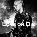 Love Or Die详情