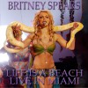 Britney Spears - Life Is a Beach: Live in Miami 试听