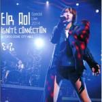 藍井エイル Special Live 2014 ~IGNITE CONNECTION~ at TOKYO DOME CITY HALL详情