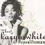 Superwoman - The Best Of Karyn White详情