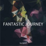 FANTASTIC JOURNEY详情