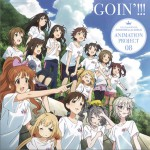 THE IDOLM@STER CINDERELLA GIRLS ANIMATION PROJECT 08 GOIN'!!!详情