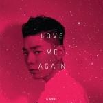 Love Me Again详情