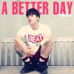 A Better Day详情