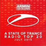 A State of Trance Radio Top 20 - July 2015 (Including Classic Bonus Track)详情