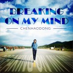Breaking On My Mind (EP)详情
