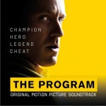 The Program (Original Motion Picture Soundtrack) 瞒天计划详情