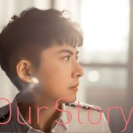 Our Story (新歌+精选)详情