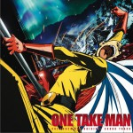 ONE TAKE MAN (TVアニメ『ワンパンマン』オリジナルサウンドトラック)详情