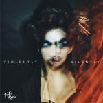Violently Silently详情