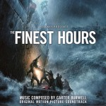 The Finest Hours (Original Motion Picture Soundtrack) 电影《怒海救援》原声详情