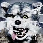 The World's On Fire详情