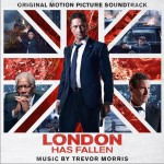 London Has Fallen (Original Motion Picture Soundtrack) 伦敦陷落 / 白宫沦陷2:伦敦沦陷详情