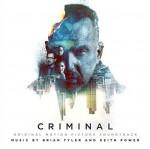 Criminal (Original Motion Picture Soundtrack) 超脑48小时 / 换脑行动 / 世纪犯罪详情