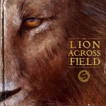 The Lion Across The Field详情