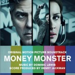 Money Monster (Original Motion Picture Soundtrack) 金钱怪物 / 凶钱直击详情