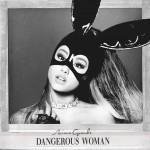 Dangerous Woman (Deluxe)详情