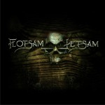 Flotsam And Jetsam详情