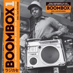 BOOMBOX: Early Independent Hip Hop, Electro & Disco Rap 1979-82试听