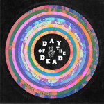 Day Of The Dead试听