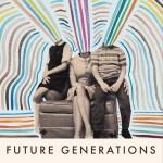 Future Generations详情