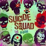 Suicide Squad: The Album X特遣队 / 自杀小队 / 自杀突击队 / 自杀特攻:超能暴队