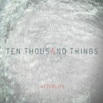 Ten Thousand Things详情