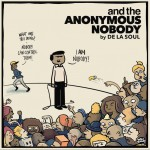 and the Anonymous Nobody...详情