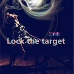 Lock the target (单曲)详情