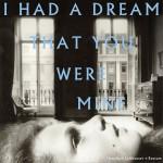 I Had A Dream That You Were Mine详情