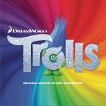 Trolls (Original Motion Picture Soundtrack) 音乐动画电影《丑娃》原声带