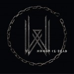 Honor Is Dead详情
