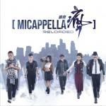 MICappella Reloaded